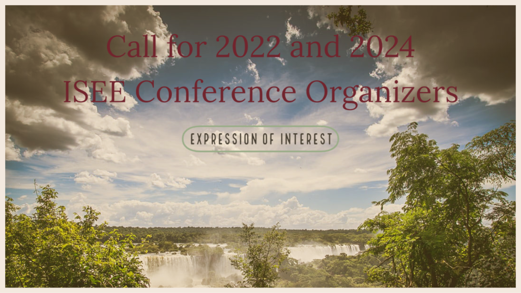 Call for 2022 and 2024 ISEE Conference Organizers