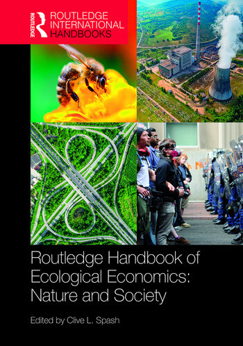 Routledge Handbook of Ecological Economics Nature and Society